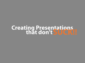 Create Presentations that better share your Story.